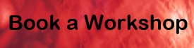 "Button image linked to Book a Workshop Form, red banner background and text reading ""Book a Workshop)"
