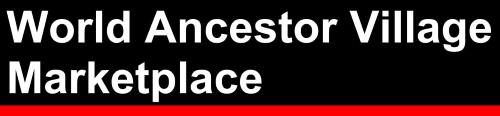 World Ancestor Village Marketplace Online Store header title image, white lettering on black background with read strip at bottom